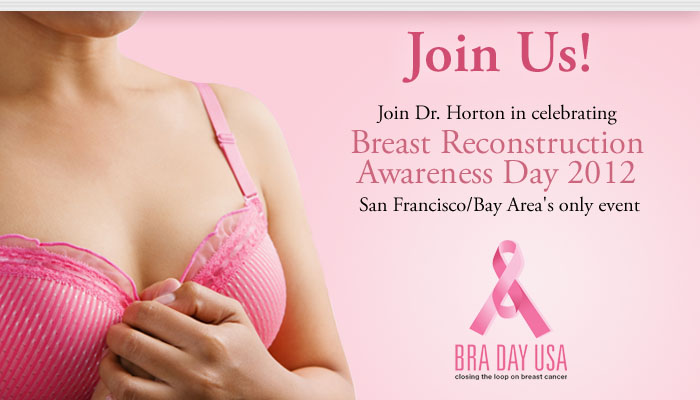 Join Dr. Horton in celebrating Breast Reconstruction Awareness Day 2012